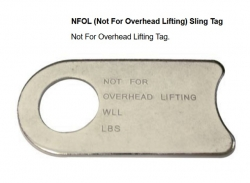 NFOL (Not For Overhead Lifting) Sling Tag